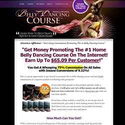 Make BIG Money Promoting The #1 Belly Dancing Video Course - BellyDancingCourse Affiliate Center