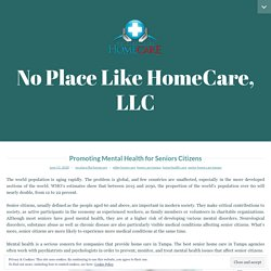 Promoting Mental Health for Seniors Citizens - No Place Like Home Care