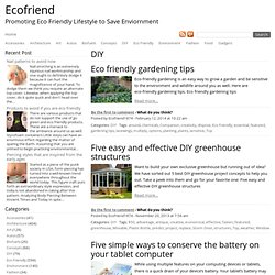 DIY : Ecofriend : Ecofriend - Promoting eco friendly lifestyle to save the environment