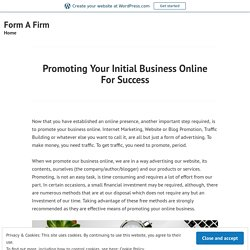 Promoting Your Intial Business Online For Success