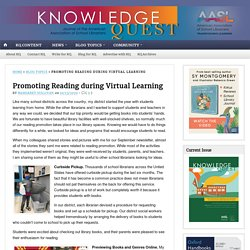 Promoting Reading during Virtual Learning