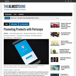 Promoting Products with Periscope