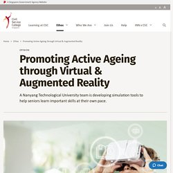 Promoting Active Ageing through Virtual & Augmented Reality