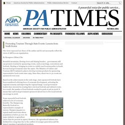Promoting Tourism Through State Events: Lessons from South Korea - PA TIMES Online