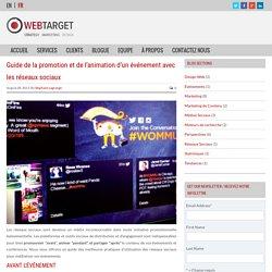 Guide de la promotion et de l'animation d'un événement avec les réseaux sociaux