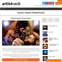 Music Video Promotion - ArtistRack (One of the best Music Blogs, Submit Music Now & be part of our Music Blog)