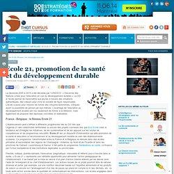 Ecole 21, promotion de la santé et du développement durable : Articles : Thot Cursus