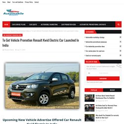 To Get Vehicle Promotion Renault Kwid Electric Car Launched In India
