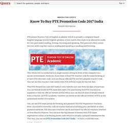 Know To Buy Pte Promotion Code 2017 India