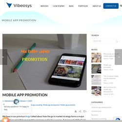 Mobile app promotion - promoting mobile apps