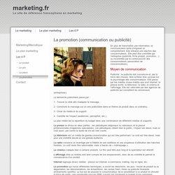 La promotion ou publicité dans l'approche marketing