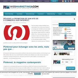Réussir la promotion de son site de e-commerce sur Pinterest