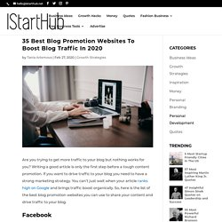 35 Best Blog Promotion Websites To Boost Blog Traffic In 2020