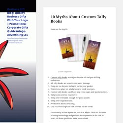 10 Myths About Custom Tally Books – Business Gift Blog: Quality Business Gifts With Your Logo