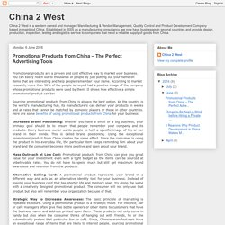 China 2 West: Promotional Products from China – The Perfect Advertising Tools