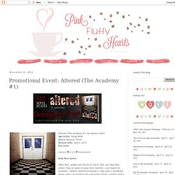 Diary of a Coffee Addict: Promotional Event: Altered (The Academy #1)