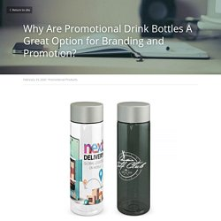 Why Are Promotional Drink Bottles A Great Option for Branding and Promotion?