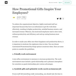 How Promotional Gifts Inspire Your Employees? - abc2000 - Medium