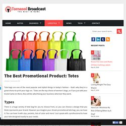 The Best Promotional Product: Totes