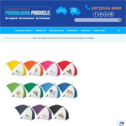 Get Your Brand Noticed With Our Promotional Umbrellas In Australia