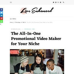The All-In-One Promotional Video Maker for Your Niche