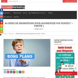 80 idées de promotions pour augmenter vos ventes !ConseilsMarketing.fr