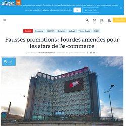 Fausses promotions: lourdes amendes pour les stars de l'e-commerce - Le Parisien