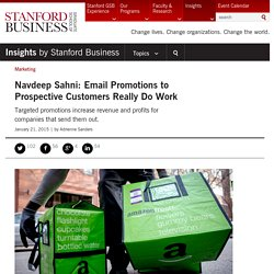 Navdeep Sahni: Email Promotions to Prospective Customers Really Do Work