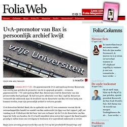 foliaweb: UvA-promotor van Bax is persoonlijk archief kwijt