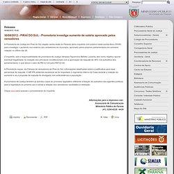 30/08/2012 - PIRAÍ DO SUL - Promotoria investiga aumento de salário aprovado pelos vereadores - Releases - MPPR