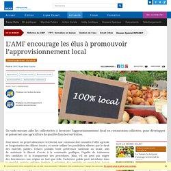 WEKA 18/07/16 L'AMF encourage les élus à promouvoir l'approvisionnement local