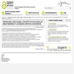 Promouvoir l'open access : une boîte à outils pour les bibliothécaires et les équipes d'appui à la recherche – Open Access France