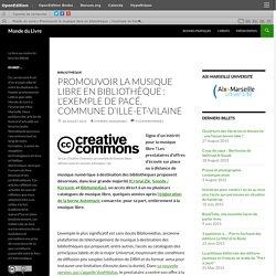 Promouvoir la musique libre en bibliothèque : l'exemple de Pacé, commune d'Ille-et-Vilaine