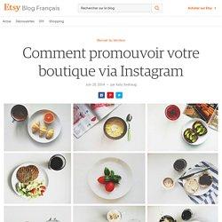 Comment promouvoir votre boutique via Instagram
