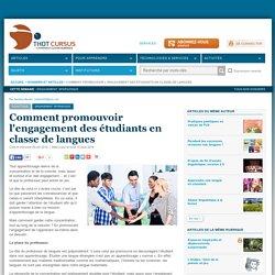 Comment promouvoir l'engagement des étudiants en classe de langues