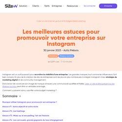 10 astuces pour promouvoir votre entreprise sur Instagram