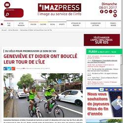 Du vélo pour promouvoir le don de soi : Geneviève et Didier ont bouclé leur tour de l'île