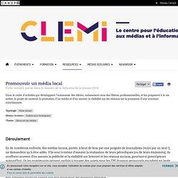 Promouvoir un média local- CLEMI