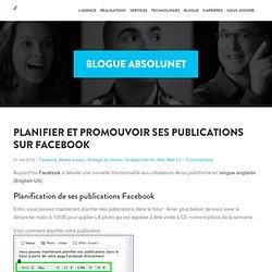 Planifier et promouvoir ses publications sur Facebook