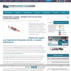 Marketing & santé: promouvoir un secteur ultra réglementé