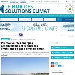 Promouvoir les énergies renouvelables et réduire les émissions de gaz à effet de serre