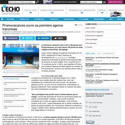 Promovacances ouvre sa première agence franchisée