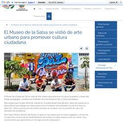 El Museo de la Salsa se vistió de arte urbano para promover cultura ciudadana