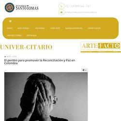 El perdón para promover la Reconciliación y Paz en Colombia