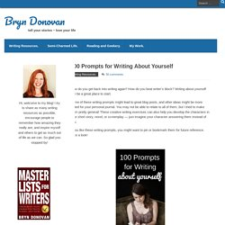 100 Prompts for Writing About Yourself – Bryn Donovan
