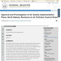 Approval and Promulgation of Air Quality Implementation Plans; North Dakota; Revisions to Air Pollution Control Rules
