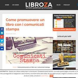 Come promuovere un libro con i comunicati stampa - Libroza