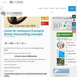Promuovere il Brand: Storytelling Aziendale [Esempi Utili]