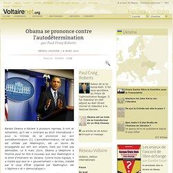 Obama se prononce contre l'autodétermination
