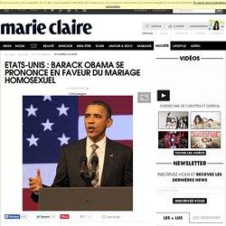 Etats-Unis : Barack Obama se prononce en faveur du mariage homosexuel